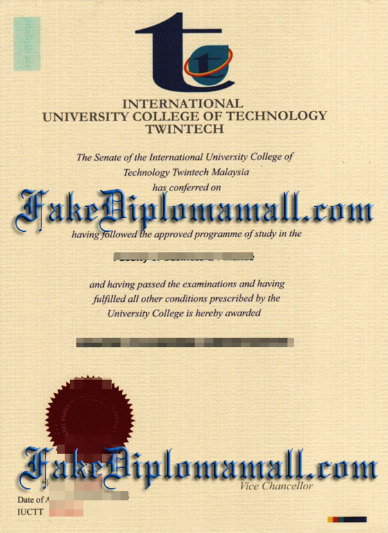 Buy International University College Of Technology Twintech degree, buy fake IUCTT diploma, Malaysia degree